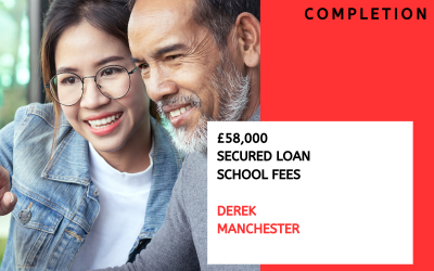 £58,000 secured loan for school fees